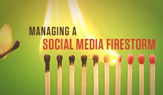 Managing a Social Media Firestorm